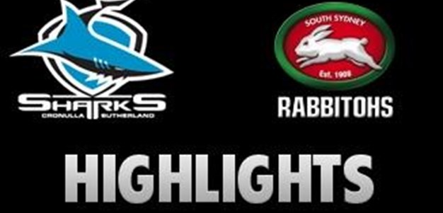 Sharks v Rabbitohs Rd 11 (Highlights)