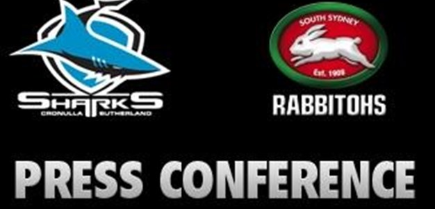 Sharks v Rabbitohs Rd 11 (Press Conference)