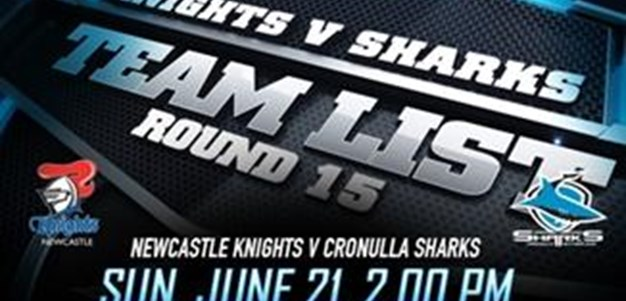 RD 15 TEAM LIST | Sharks vs Knights