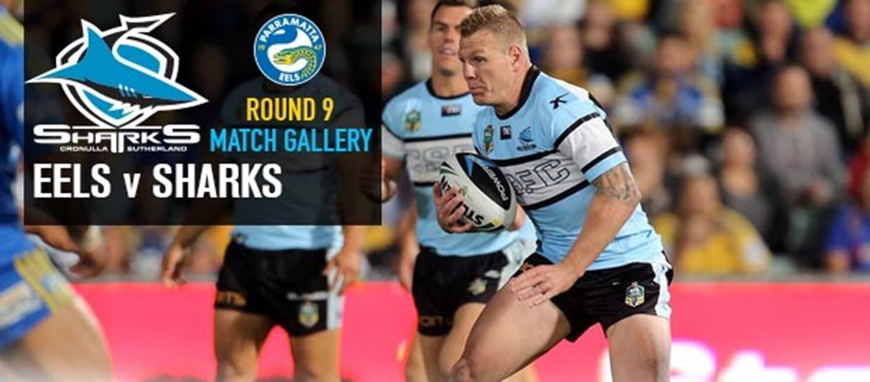 Rd9 Match Gallery - Eels v Sharks