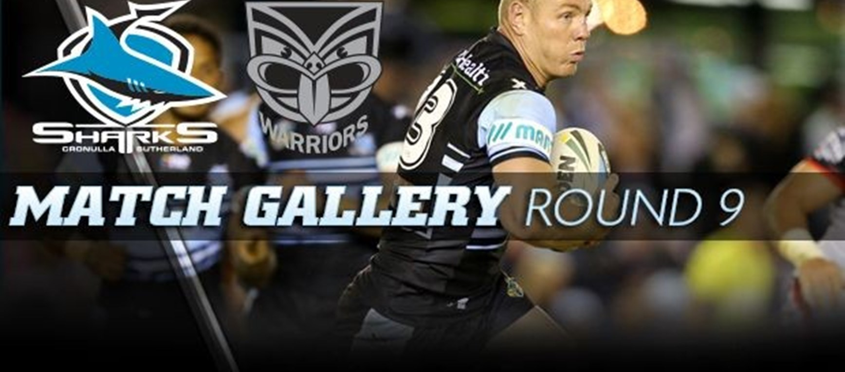 Match Gallery Sharks v Warriors