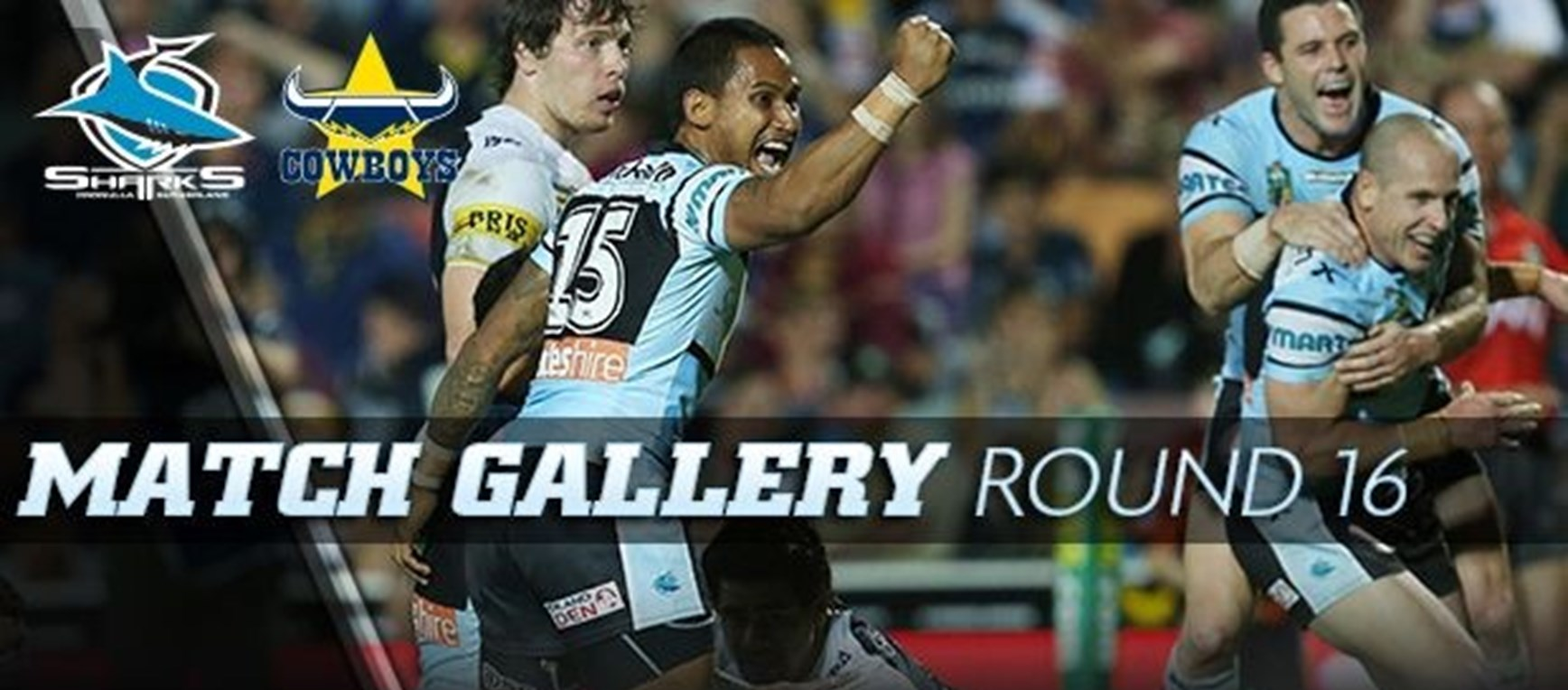 Rd 16 MATCH GALLERY | Sharks v Cowboys
