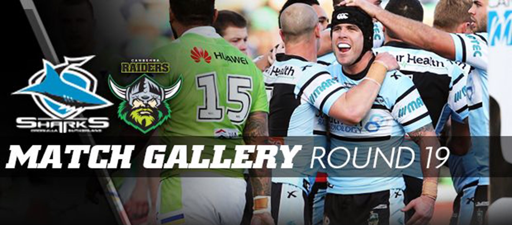 Rd 19 MATCH GALLERY | Sharks v Raiders