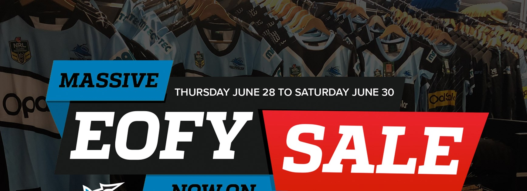 Sharks Merchandise Sale - Last Day Saturday