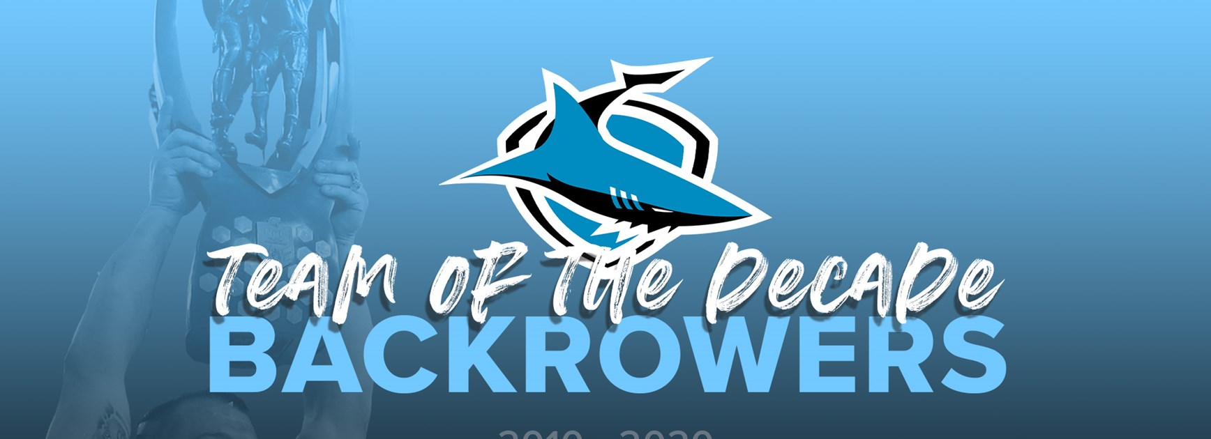 Sharks Team of the Decade – 2010-2020 – Backrowers