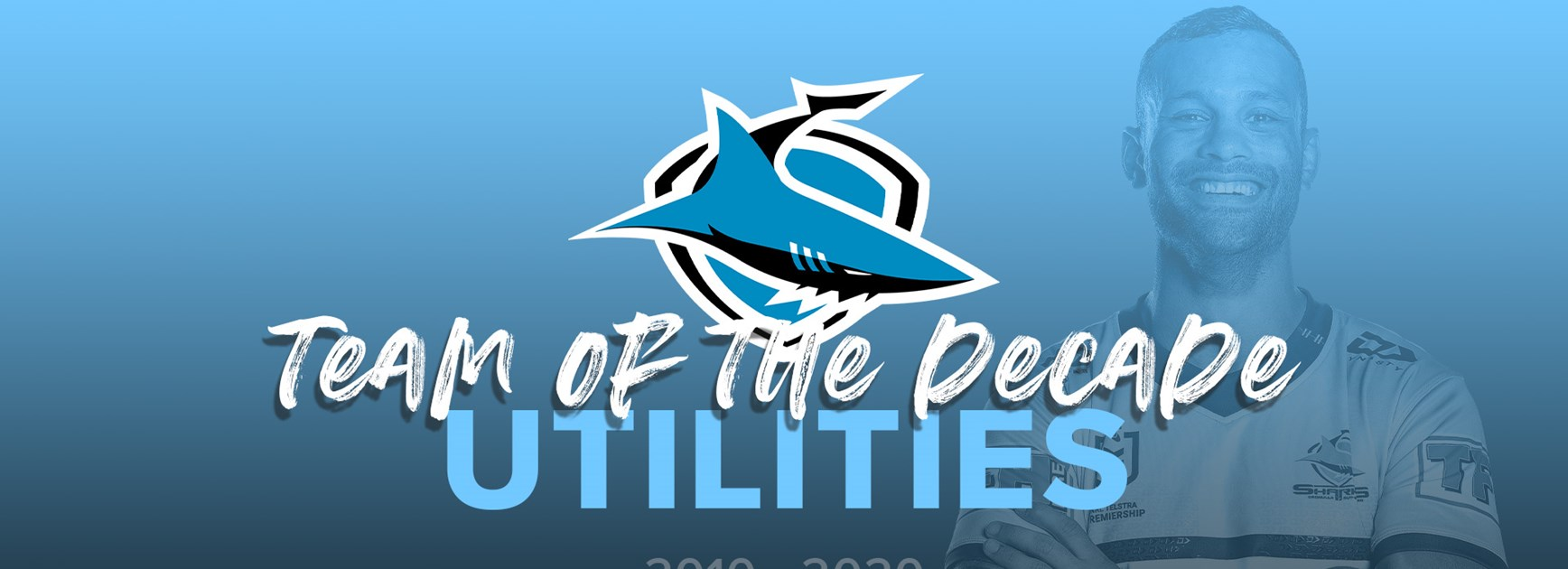 Sharks Team of the Decade – 2010-2020 – Utilities
