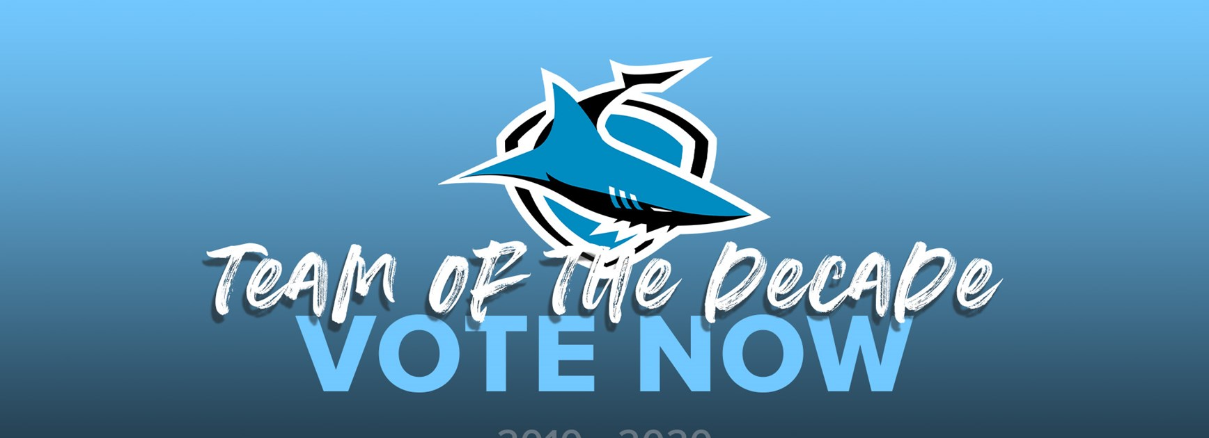 Select 'your' Sharks team of the Decade